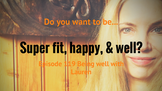Episode 119 Do you want to be super fit, happy, vegan & well? Join my club